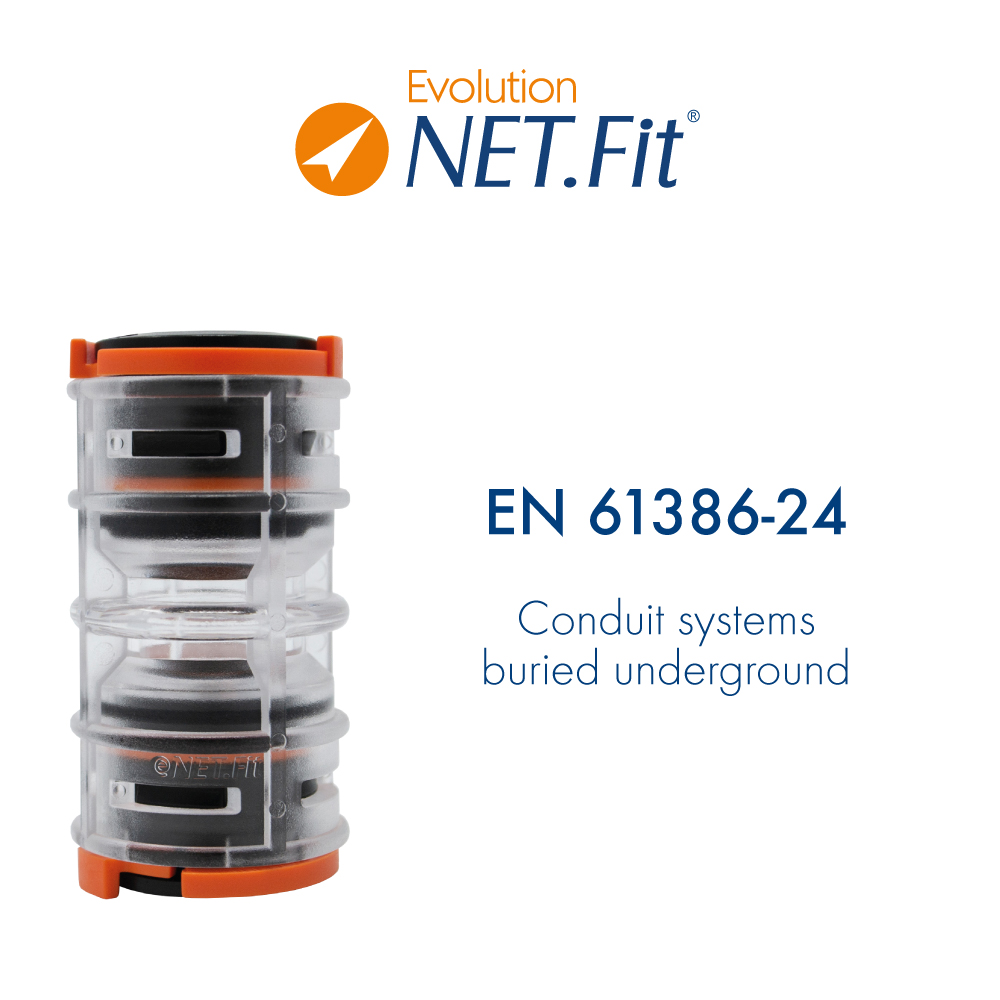 Net.Fit Evolution Certification EN 61386-24
